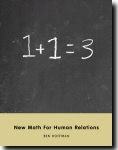 1+1=3: New Math for Human Relations Cover Image